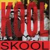 Kool_skoolkool_skool