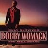 Bobby_womackbobby_womack_only_survivorth